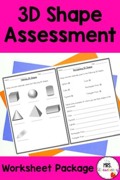 This 3D Shape Assessment is a great way to wind up all of your 3D shape activities and assess your students' understanding. This simple printable can be used as worksheets for kids or an assessment piece for teachers. Students need to name and recognize common 3D shapes and identify real life examples of 3D shapes. A great addition to your geometry math lessons at school or home. Use with your Preschool, Kindergarten and 1st Grade students. {Grade 1, Year 1} 3d Shapes Activities, 3d Shapes Worksheets, Phonics Activities, Worksheets For Kids, 2d And 3d Shapes, Printable Shapes, Primary Resources, Preschool Kindergarten, Math Lessons