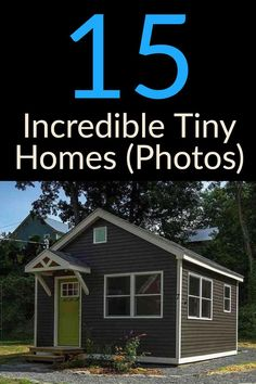 Delightful 15 Tiny Homes With Large Price Tags | Work + Money