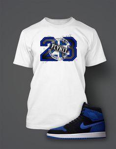 3a95d0998ece T Shirt To Match Retro Air Jordan 1 Flynit Royal Shoe Custom Mens Tee  Design Sizing