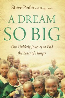 A Dream So Big by Steve Peifer with Gregg Lewis