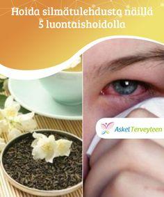 Hoida silmätulehdusta näillä 5 luontaishoidolla  Koska jasmiinin kukalla on bakteereja ja tulehtuneisuutta torjuvia ominaisuuksia, sen käyttö haudukkeen muodossa on yksi parhaista menetelmistä silmätulehduksen hoitamiseksi luonnollisesti.