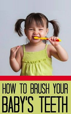 How To Brush Your Baby's Teeth?