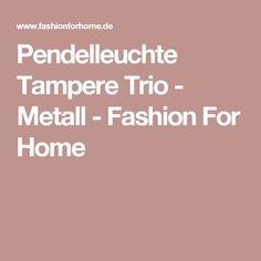 Pendelleuchte Tampere Trio - Metall - Fashion For Home
