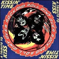 kiss album covers originals   Various Artists Tribute to Kiss: Kissin Time