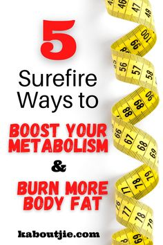 We reveal five surefire ways to supercharge your metabolism to burn calories and shed body fat. #WeightLoss #BurnFat #LoseWeight #GetThin #BoostMetabolism