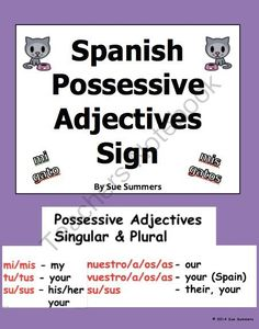 Spanish Possessive Adjectives Sign from Sue Summers on TeachersNotebook.com -  (5 pages)  - 5 bilingual pages.