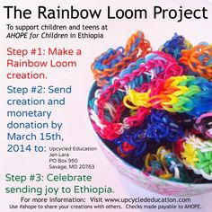 The Rainbow Loom Project - Kids giving to kids, crafting for a cause #AHOPE