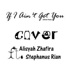 If I Ain't Got You (Alicia Keys)cover @itsmealisyah ft. @Stephanus Irwanda by StephanusRian 2 on SoundCloud