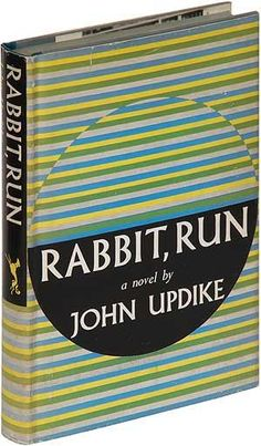 The first Rabbit book from 1960. This is the edition that John Updike collectors want to own. Memorable cover art.