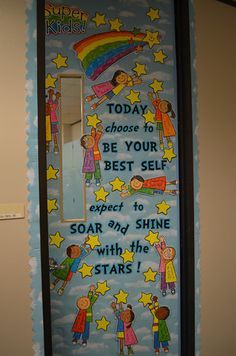 Kickin' It With Class: Classroom Doors - Be All You Can... (Picture Heavy Post)