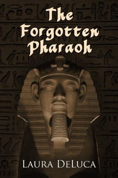 The Forgotten Pharaoh by Laura DeLuca, http://www.amazon.com/gp/product/B00J9VY19W/ref=as_li_tl?ie=UTF8&camp=1789&creative=390957&creativeASIN=B00J9VY19W&linkCode=as2&tag=aboadsde-20&linkId=7ROYKZY744SP74ZM