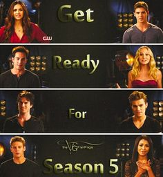 The Vampire Diaries Season 5......  I CANT WAIT!