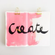 Just do it. make time to create. anything. play. make something for me.