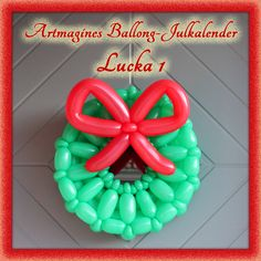 Artmagines Ballong-Julkalender Lucka 1: En julig ballong-krans välkomnar i alla hem. :-) Vi gör en ny ballong-kreation varje dag fram till jul! :-D