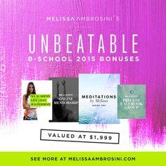 Check out Melissa Ambrosini's unbeatable BSchool bonuses here http://bit.ly/unbeatablebschoolbonus #unbeatablebschool