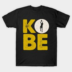 Thank You Black Mamba, We will miss you Black Mamba, Kobe, Tees, Mens Tops, T Shirt, Fashion, Supreme T Shirt, Moda, T Shirts