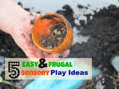 Five Easy and Frugal Sensory Play Ideas