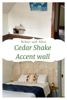 Showing step by Step instructions on how to add cedar shake as an accent wall. It adds a cottage vibe to the bedroom.