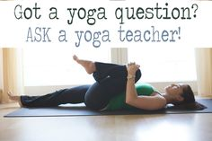 Pin it! Ask your yoga questions!