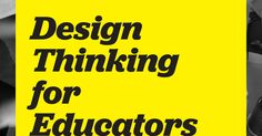 Design Thinking for Educators