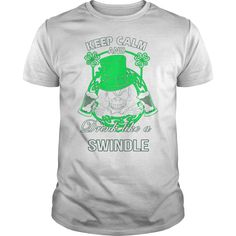 Keep Calm And Drink Like A SWINDLE Irish T-shirt  #gift #ideas #Popular #Everything #Videos #Shop #Animals #pets #Architecture #Art #Cars #motorcycles #Celebrities #DIY #crafts #Design #Education #Entertainment #Food #drink #Gardening #Geek #Hair #beauty #Health #fitness #History #Holidays #events #Home decor #Humor #Illustrations #posters #Kids #parenting #Men #Outdoors #Photography #Products #Quotes #Science #nature #Sports #Tattoos #Technology #Travel #Weddings #Women
