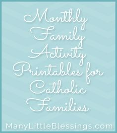 Monthly Activity Printables for Catholic Families
