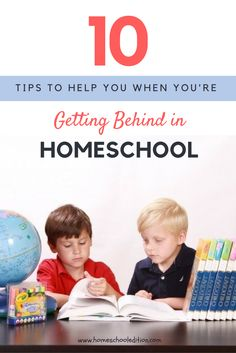 | Getting Behind in Homeschool Here's What to Do. | http://homeschooledition.com