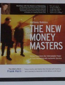 Frank Kern featured with Anthony Robbins on this product The New Money Masters.  Frank Kern can be reaching for consulting at http://frankkern.com