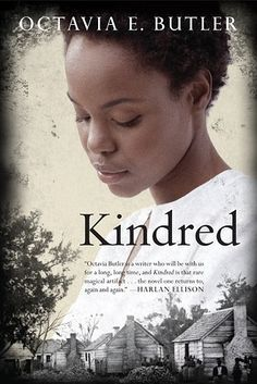 Kindred by Octavia Butler | 53 Books You Won't Be Able To Put Down
