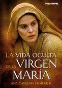 LA VIDA OCULTA DE LA VIRGEN MARÍA - Librería Ocio Hispano