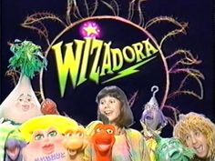 Wizadora - looking back this was a weird show but I loved it!