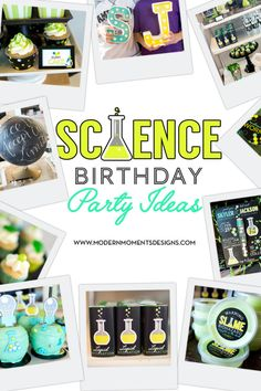 Science Birthday Party Ideas - Modern Moments