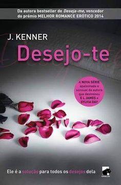 Sinfonia dos Livros: Opinião | Desejo-te | J. Kenner