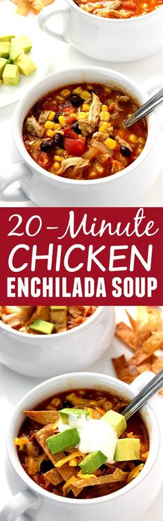 20-Minute Chicken Enchilada Soup Recipe- quick, easy and filling soup packed with beans, chicken, tomatoes and corn! Top it with tortilla chips, cheese, sour cream and avocado!