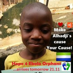 Meet FRIDAY'S CHILD ALHADJI - Ebola's orphan Alhadji, age 8. Help Alhadji raise awareness #4EbolaOrphans in Sierra Leone. Pin me - ❤ me - 2 raise awareness 4 the 12,000+ Ebola orphans just like me. SUPPORT ALHADJI'S cause FIND his friends & CREATE your own Board #4EbolaOrphans ! Mix it up with pins of your own - Get creative #4ebolaorphans & we'll feature every Board on our website to show our appreciation!