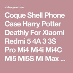 Coque Shell Phone Case Harry Potter Deathly For Xiaomi Redmi 5 4A 3 3S Pro Mi4 Mi4i Mi4C Mi5 Mi5S Mi Max Mix Note 2 3 4 Plus on sale at reasonable prices, buy Coque Shell Phone Case Harry Potter Deathly For Xiaomi Redmi 5 4A 3 3S Pro Mi4 Mi4i Mi4C Mi5 Mi5S Mi Max Mix Note 2 3 4 Plus from mobile site on Aliexpress Now!