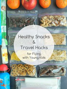 Healthy Snacks and Travel Hacks for Flying with Young Kids - Top tips that made our second international trip with kids WAY better than our first!   Back To The Book Nutrition