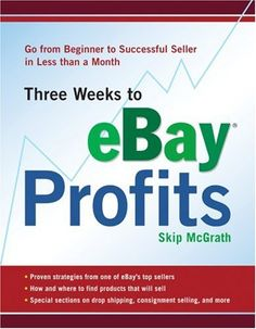 http://financepins.com/three-weeks-to-ebay-profits-go-from-beginner-to-successful-seller-in-less-than-a-month/ Over one million people list an item for sale on eBay every day—and 600,000 of these are professional full-time sellers. Now anyone with ambition and a dream can realize financial success on eBay. Whether readers are looking to be their own boss or launch a part-time business, eBay guru Skip McG...