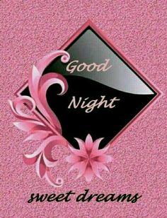Good Night Qoutes, Beautiful Good Night Quotes, Good Night Quotes Images, Good Night Love Messages, Good Night Love Images, Good Night Prayer, Cute Good Night, Good Night Friends, Good Night Blessings