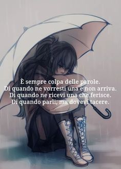 Tra me e me. Think Of Me, Deep Words, True Quotes, Kawaii Anime, Emo, Favorite Quotes, Cool Pictures, My Life, My Arts