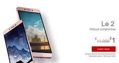Letv Leeco Le 2 Rs 1 Mobile Phone Booking