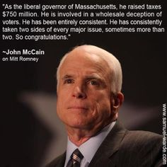 Wow!  That's quite an endorsement coming from John McCain!