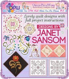 Lovely quilt designs, with complete project instructions, from Designs by Janet Sansom!