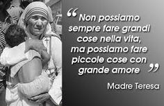 Le grandi cose altro non sono che un insieme di tante piccole cose(Gian).Great things are nothing but a collection of many small things Words Quotes, Wise Words, Sayings, Best Quotes, Love Quotes, Proverbs Quotes, Santa Teresa, Italian Language, Mother Teresa