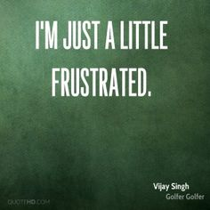 Frustrated Quotes - Page 5 | QuoteHD