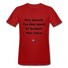 T-shirt pour romantiques : Mon AMANTE, ton ÂME HANTE et AIMANTE mon coeur  #jeudemots #tshirt #saintvalentin #amour #citation #coeur #romantique #aimant #amante #ame #maitresse #amant #fantome #love #spreadshirt