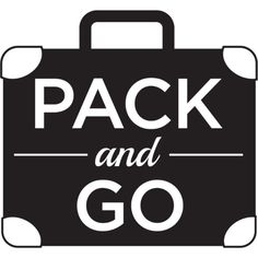 Pack and Go ❤ liked on Polyvore featuring text, words, quotes, sayings, travel, phrase and saying