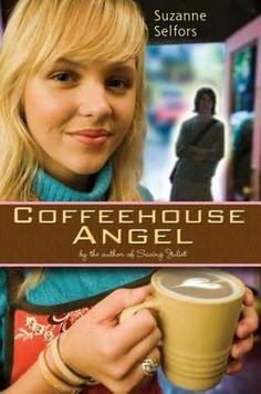 Coffeehouse Angel- Suzanne Selfors