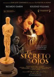 """""""The Secret in Their Eyes (El secreto de sus ojos)"""" (2009) / Director: Juan José Campanella / Writers: Eduardo Sacheri, Juan José Campanella / Stars: Ricardo Darín, Soledad Villamil, Pablo Rago #poster"""