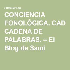 CONCIENCIA FONOLÓGICA. CADENA DE PALABRAS. – El Blog de Sami